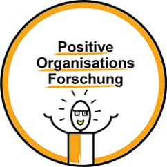 Positive Organisations Forschung - Positive Leadership